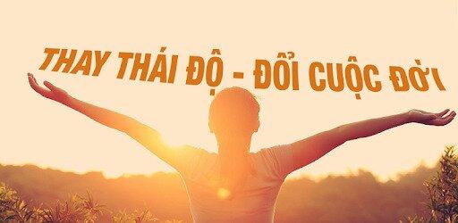 Attitude - Thay đổi thái đố, thay đổi cuộc đời