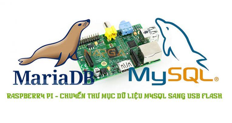 RaspBerry Pi - Chuyển thư mục dữ liệu MySQL sang USB Flash